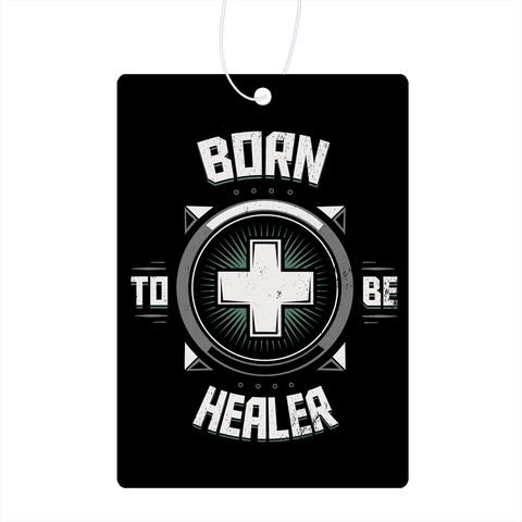 Born To Be Healer Air Freshener