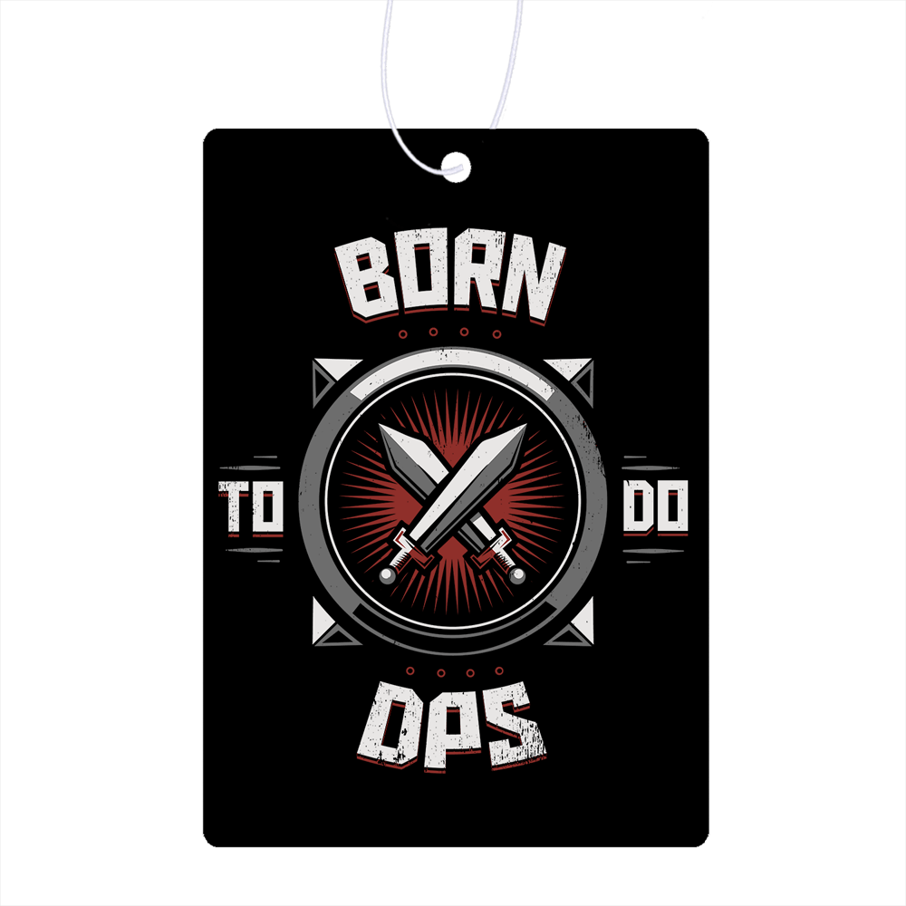 Born To Do Dps Air Freshener