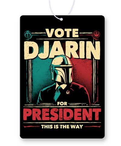 Djarin For President Air Freshener