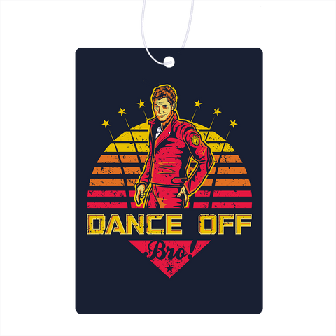 Dance Off Bro Air Freshener