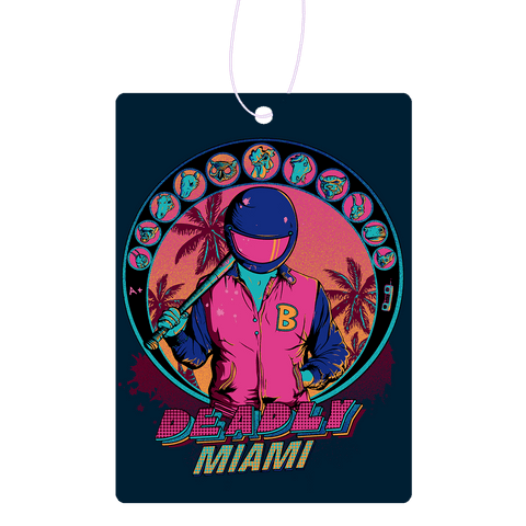 Deadly Miami Air Freshener