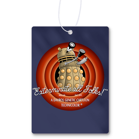Exterminate All Folks Air Freshener