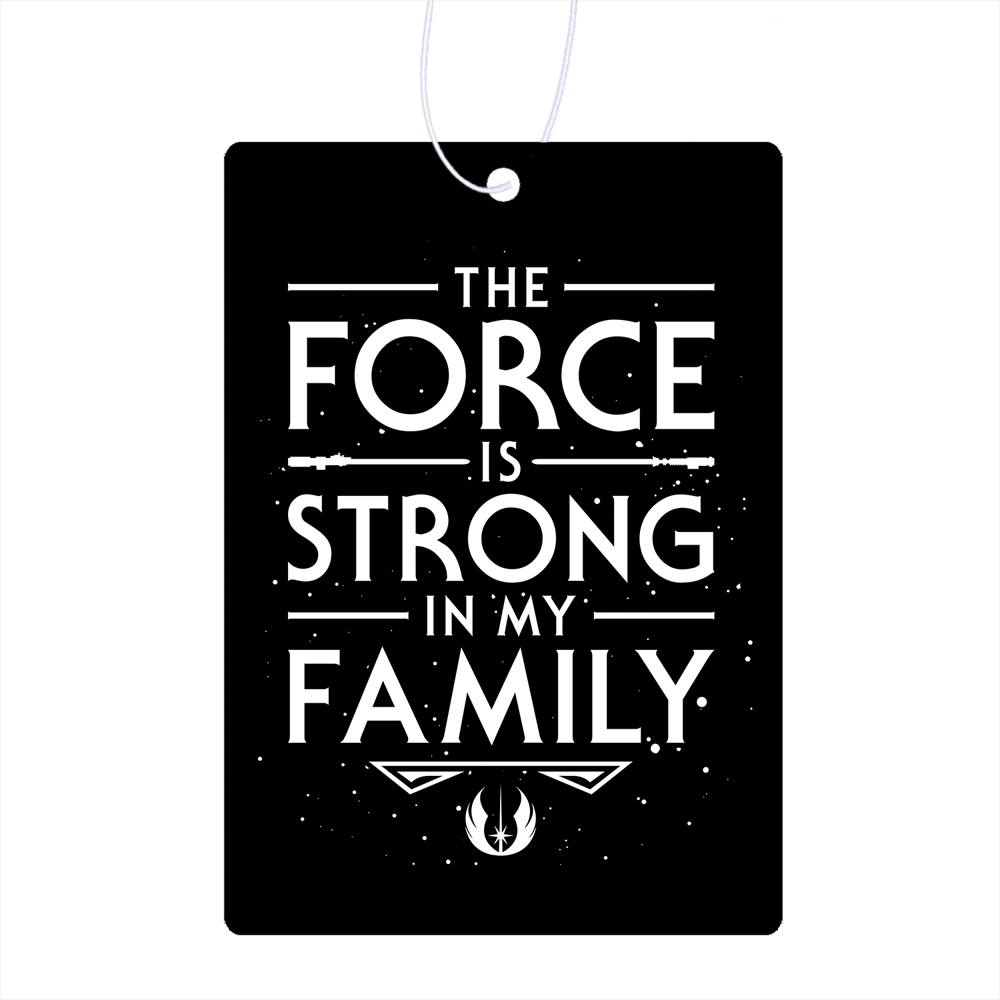 The Force Of The Family Air Freshener