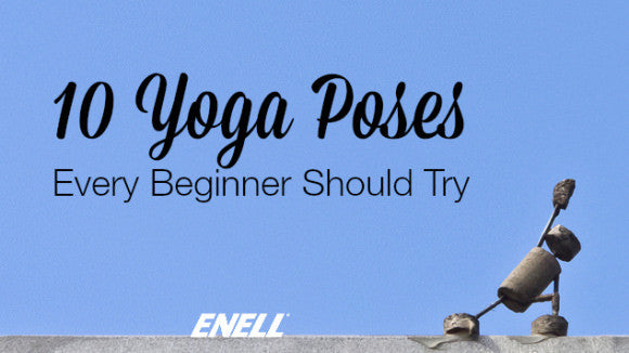 10 Yoga Poses Every Beginner Should Try