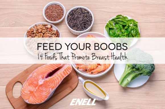 Feed Your Boobs: 14 Foods That Promote Breast Health