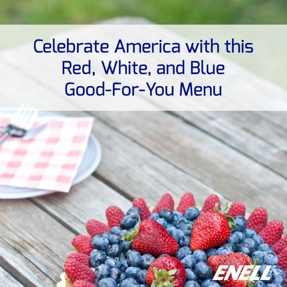 Celebrate America with This Red, White, and Blue Good-For-You Menu