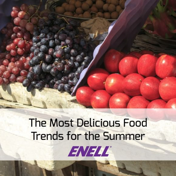 The Most Delicious Food Trends for the Summer
