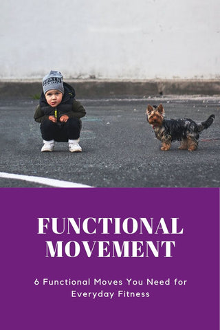 6 functional movement exercises