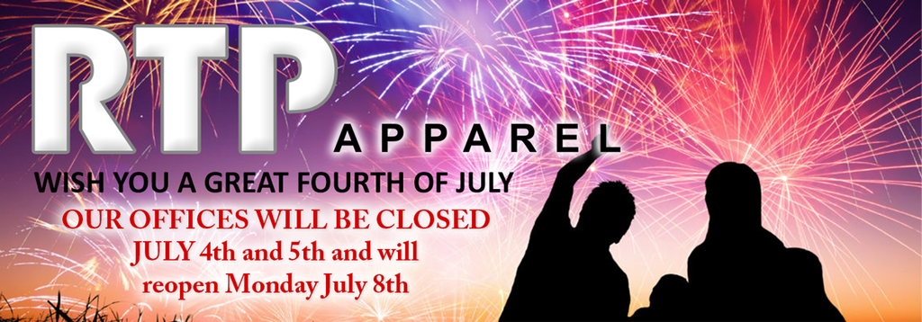 RTP Apparel Offices Will Be Closed July 4th and 5th