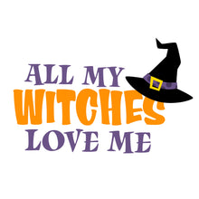 T-Shirt - All My Witches Love Me
