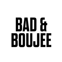 T-Shirt - Bad and Boujee