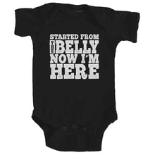 Onesie - Started From the Belly