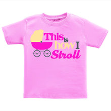 T-Shirt - How I Stroll (Girl)