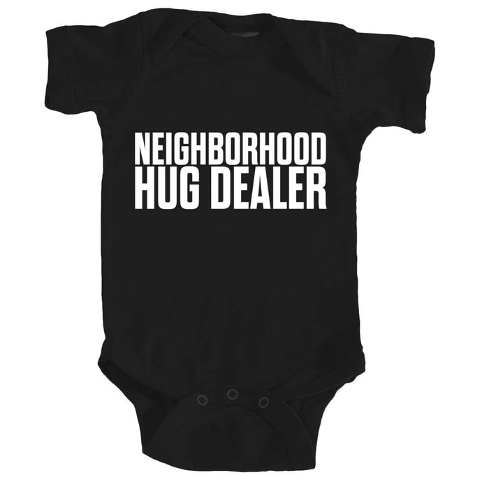Onesie - Neighborhood Hug Dealer