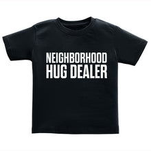 T-Shirt - Neighborhood Hug Dealer