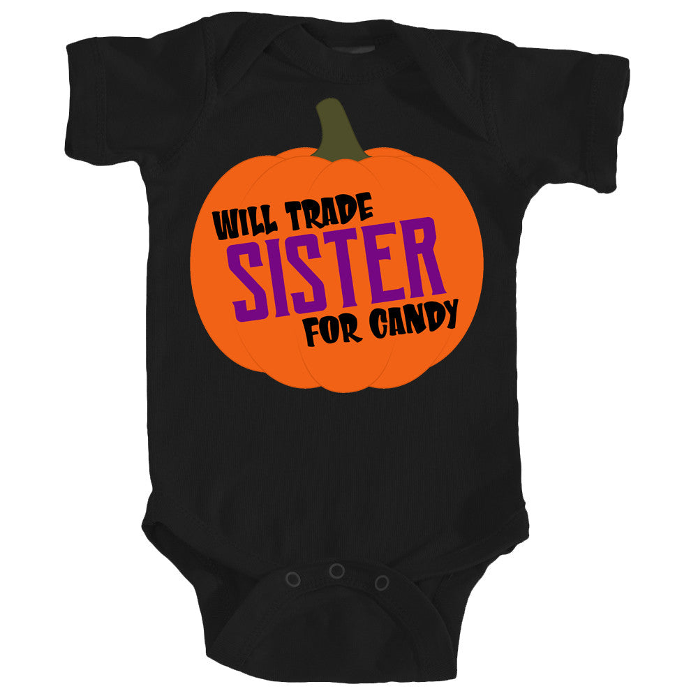 Onesie - Will Trade Sister for Candy