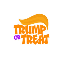 Onesie - Trump or Treat