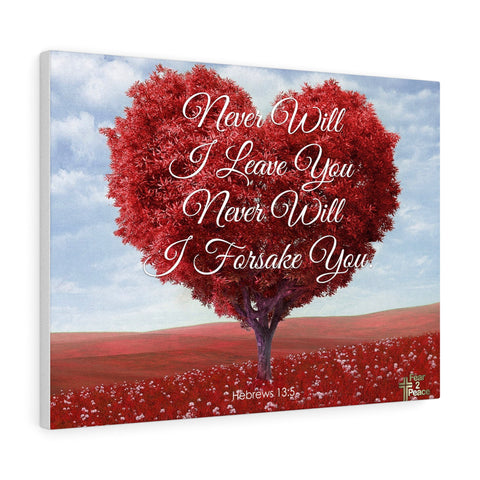 Never Will I Leave You - Custom Canvas Gallery Wraps