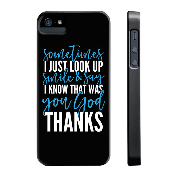 I Know That Was You God All US Phone cases