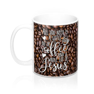 Coffee and Jesus - Christian Coffee Cup / Mug 11oz