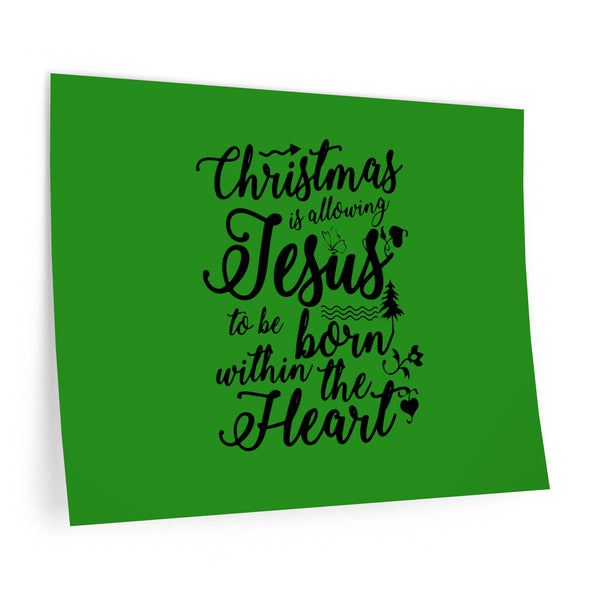 Christmas is Allowing Jesus Wall Decals