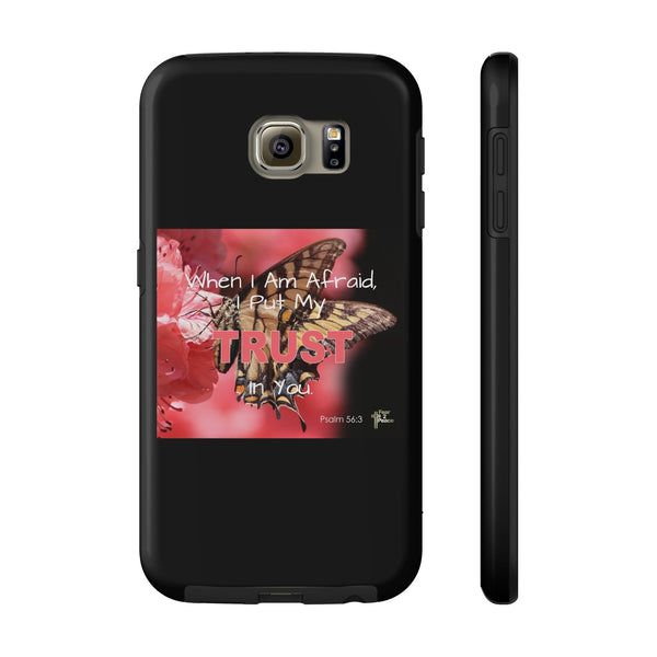 When I Am Afraid All US Phone cases