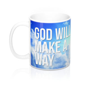 God Will Make A Way - Christian Coffee Cup / Mug 11oz