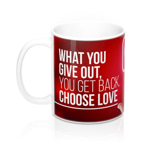 Choose Love - Christian Coffee Cup / Mug 11oz