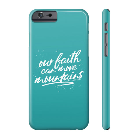 Our Faith Can Move Mountains All US Cell Phone Cases