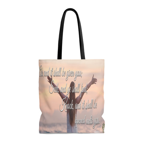 Ask And It Shall Be Given You - Printed Tote Bag