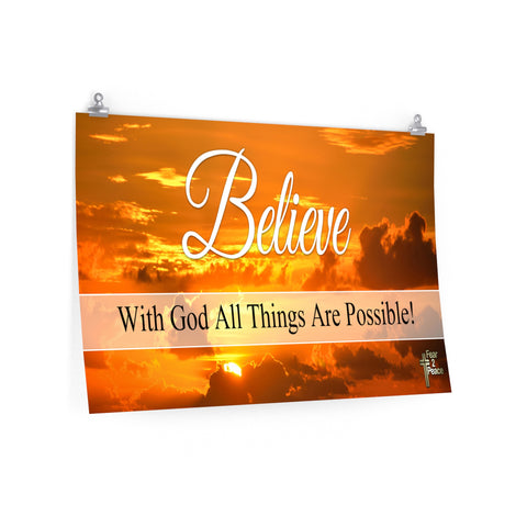 Believe With God All Things Are Possible - Poster