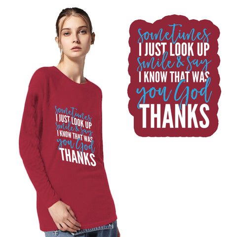 I Know That Was You God Women's Adult Long Sleeve Tee