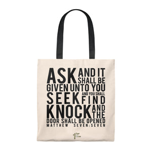 Ask And It Shall Be Given You - Tote Bag