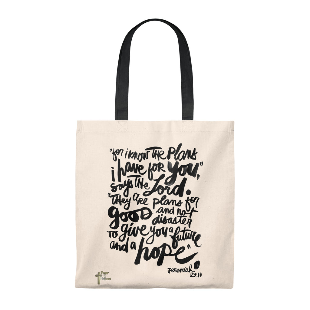 For I Know The Plans I Have For You - Tote Bag