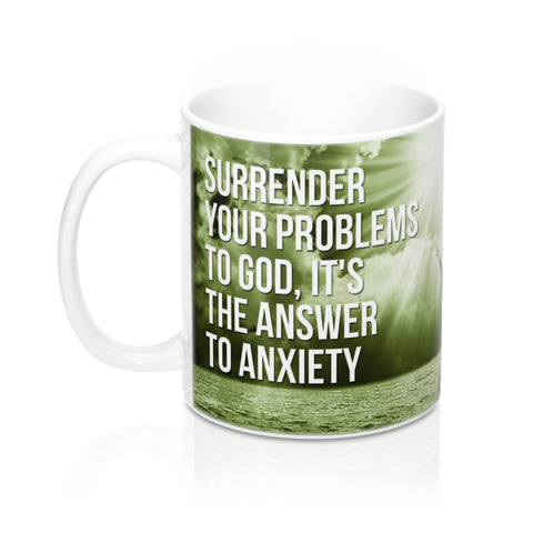 Surrender Your Problems To God - Christian Coffee Cup / Mug 11oz