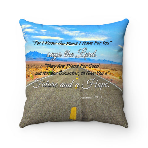For I Know The Plans I Have For You - Printed Pillow