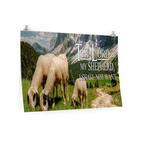 The Lord Is My Shepherd I Shall Not Want - Poster