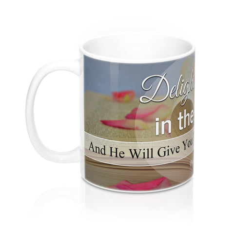 Delight Yourself In The LORD Religious Coffee Mug