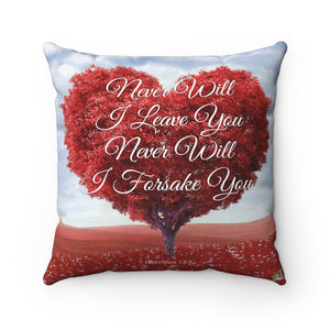 Never Will I Leave You - Printed Pillow