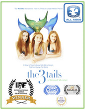The3Tails Movie:<p>A Mermaid Adventure<p/><a/>