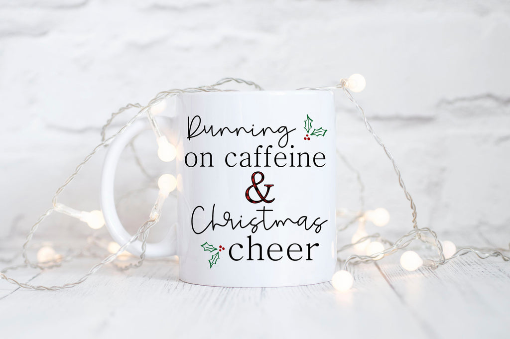 Running On Caffeine & Christmas Cheer Coffee Mug