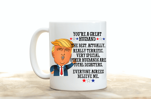Trump Father's Day Mug.Best Husband Ever