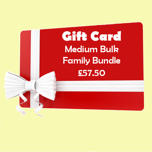 Medium Bulk Family Bundle GIFT CARD- £57.50