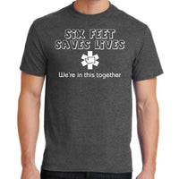 "Covid-19 Fundraiser ""Six Feet Saves Lives"" PC55  Port & Company® Core Blend Tee"