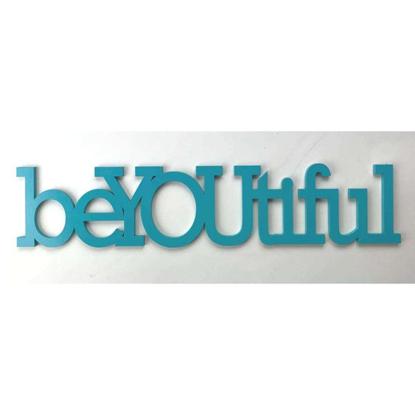 Be You tiful Wood sign