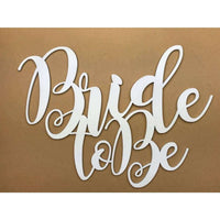 Bride to be Wedding cutout