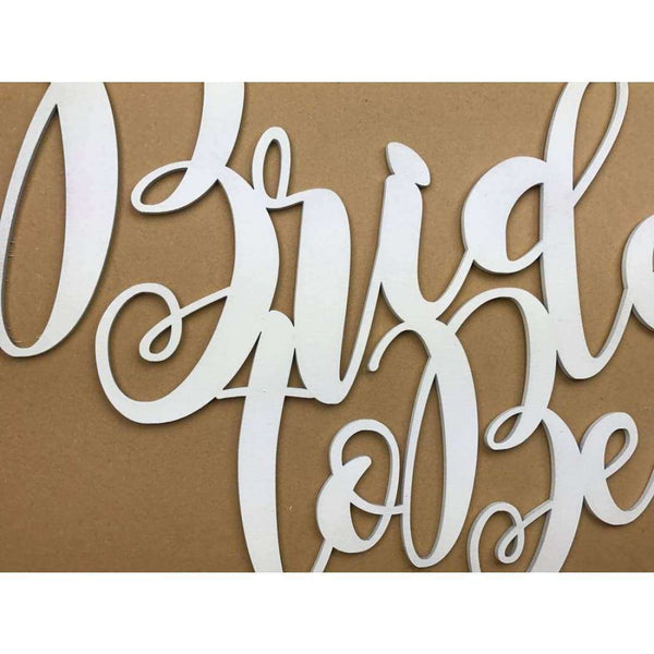 Fire Pigs Designs Bride To Be Cut Out Sign