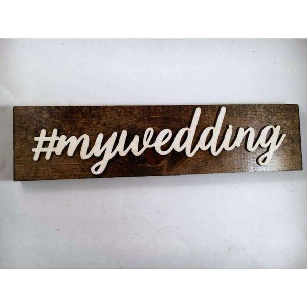 Custom Hashtag Wedding Sign