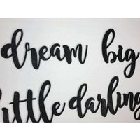 Dream Big Little Darling Wall Nursery Cutout