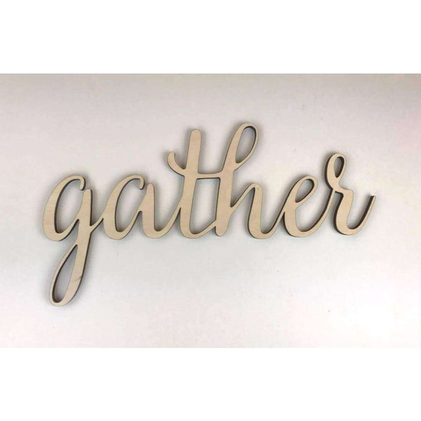 Gather Wooden cutout